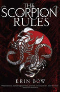 Title: The Scorpion Rules, Author: Erin Bow
