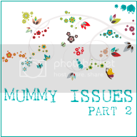 Mummy Issues