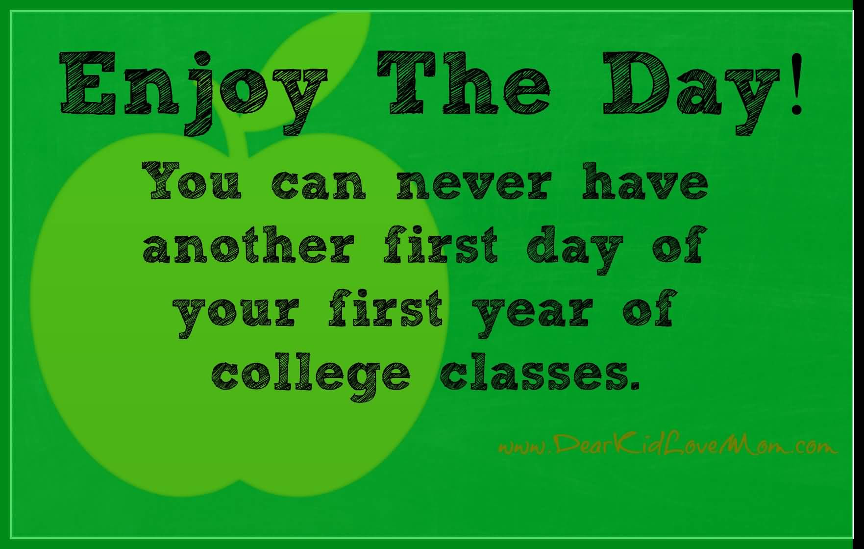 First Day Of College Quotes Meme Image 15 Quotesbae