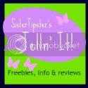 SisterTipster's Telln' It!