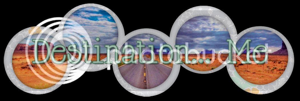 Destination... Me