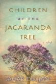 Children of the Jacaranda Tree: A Novel