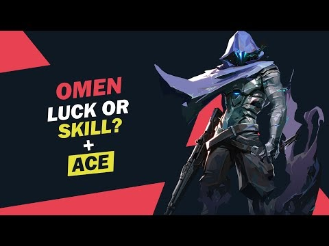Omen's Ace with Luck | Valorant