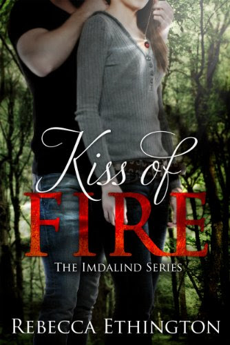 Kiss Of Fire (Imdalind Series) by Rebecca Ethington