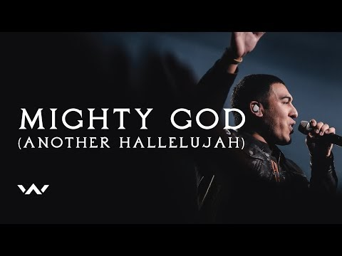 Mighty God (Another Hallelujah) Lyrics - Elevation Worship