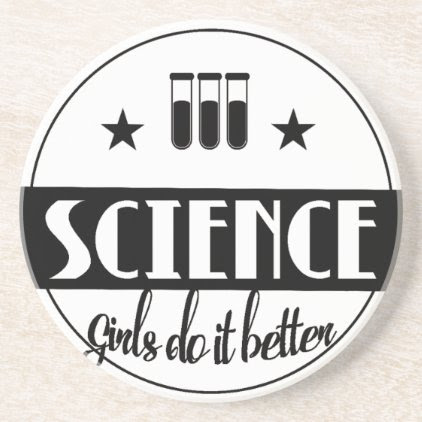 Science Girls do it Better Coaster