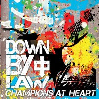 down-by-law-champions-at-heart