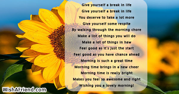 Good Morning Quote Give Yourself A Break In Life