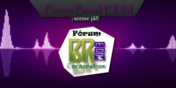 Fórum Brasil EDM Ativo!!