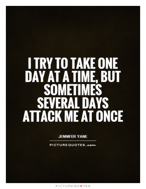 Take Life One Day At A Time