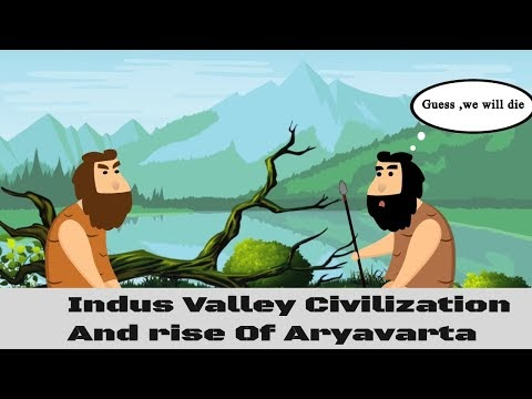 History Of India Part 1 - Indus Valley civilization and Rise Of AryaVarta