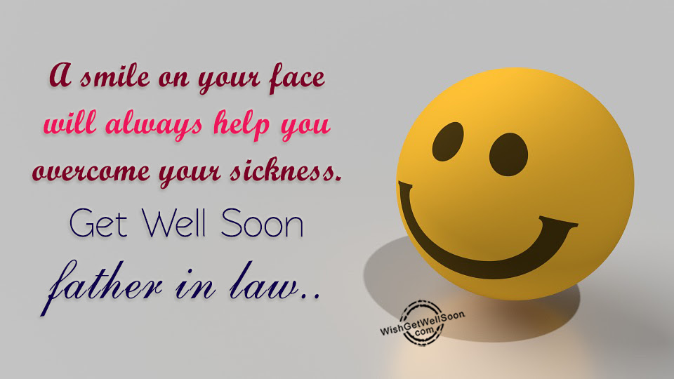 Get Well Soon Wishes For Father In Law Pictures Images