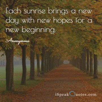 Sunrise Quotes To Brighten Your Day I Speak Quotes