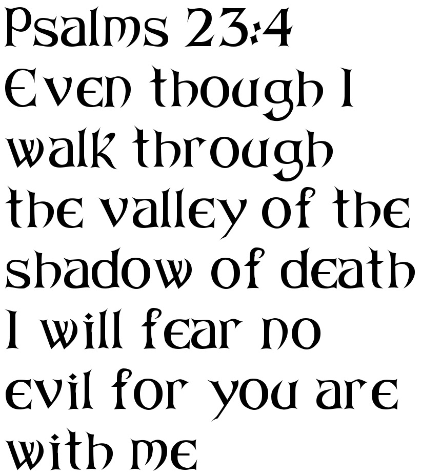 Psalms 234 Even Though I Walk Through The Valley Of The Shadow Of