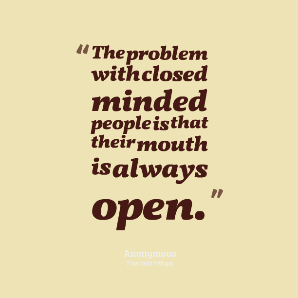Quotes About Narrow Minded People 38 Quotes
