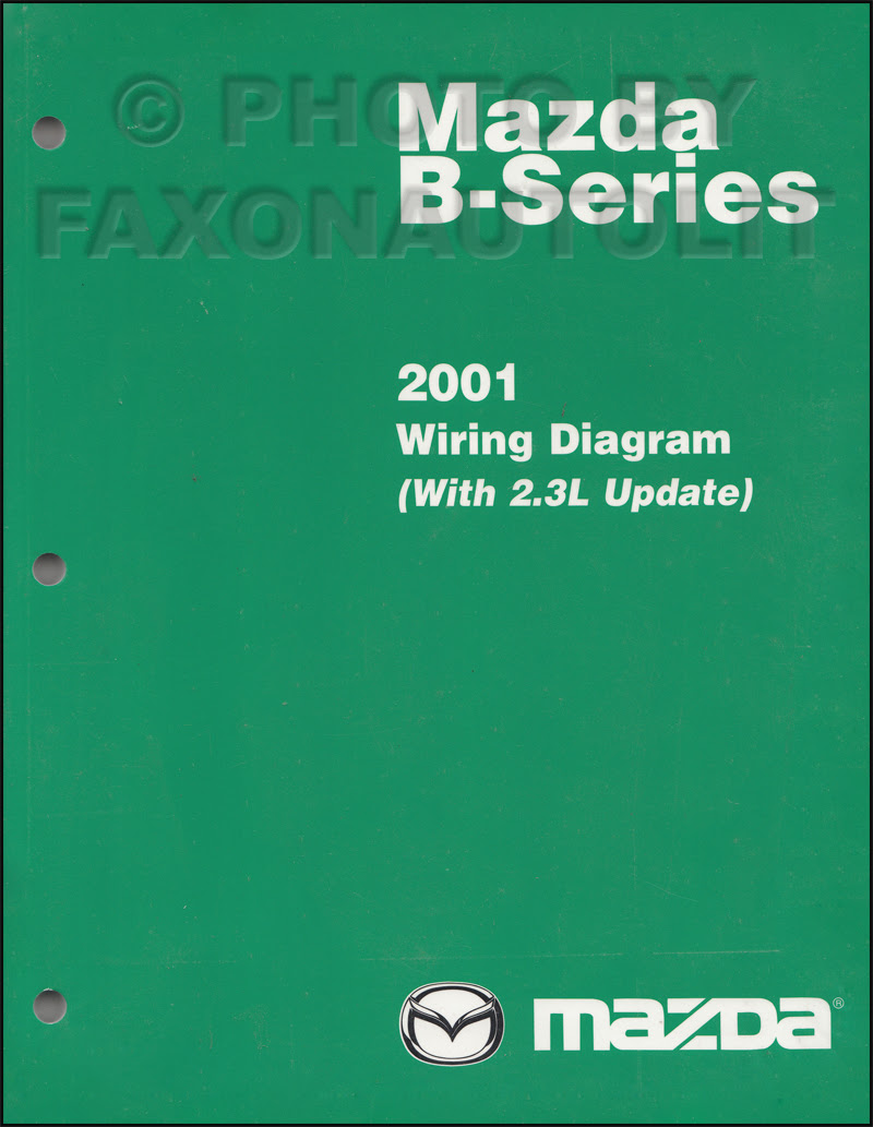 Diagram 200mazda B Series Pickup Truck Wiring Diagram Manual Original B250b300b4000 Full Version Hd Quality Original B250b300b4000 Wwwezwiring Biorygen It