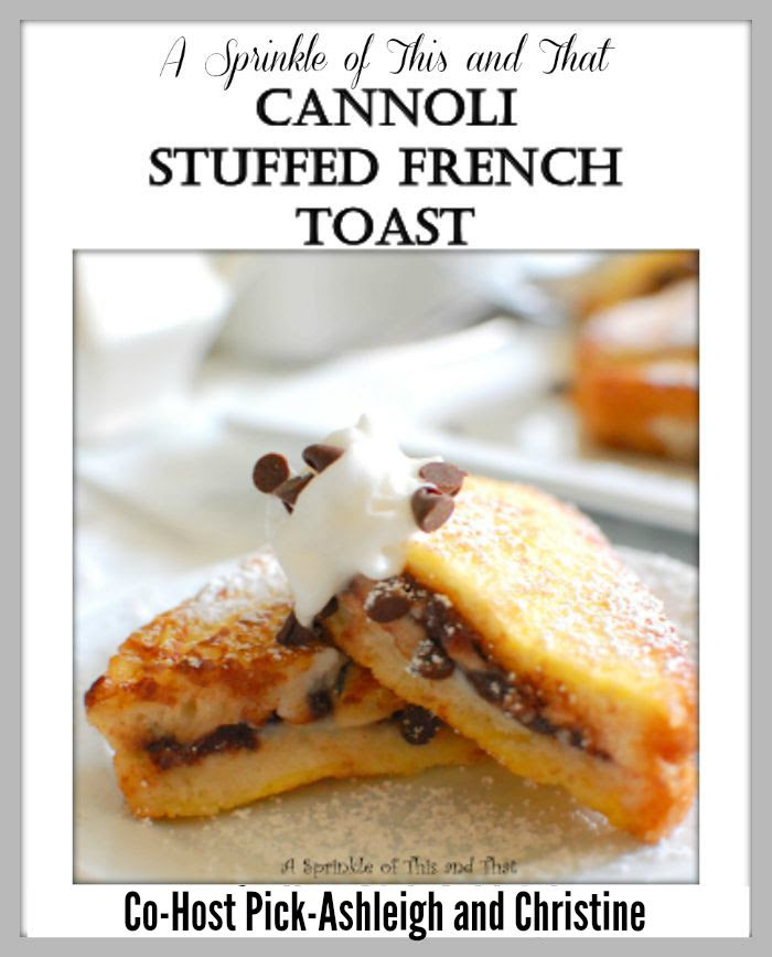 A Sprinkle of THis and That-Cannoli Stuffed French Toast Poster 7-28