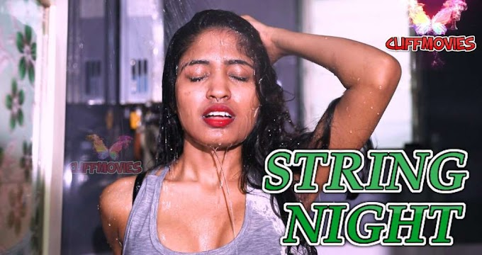 String Nights (2020) - CliffMovies WEB Series Season 1 (EP 5 Added)
