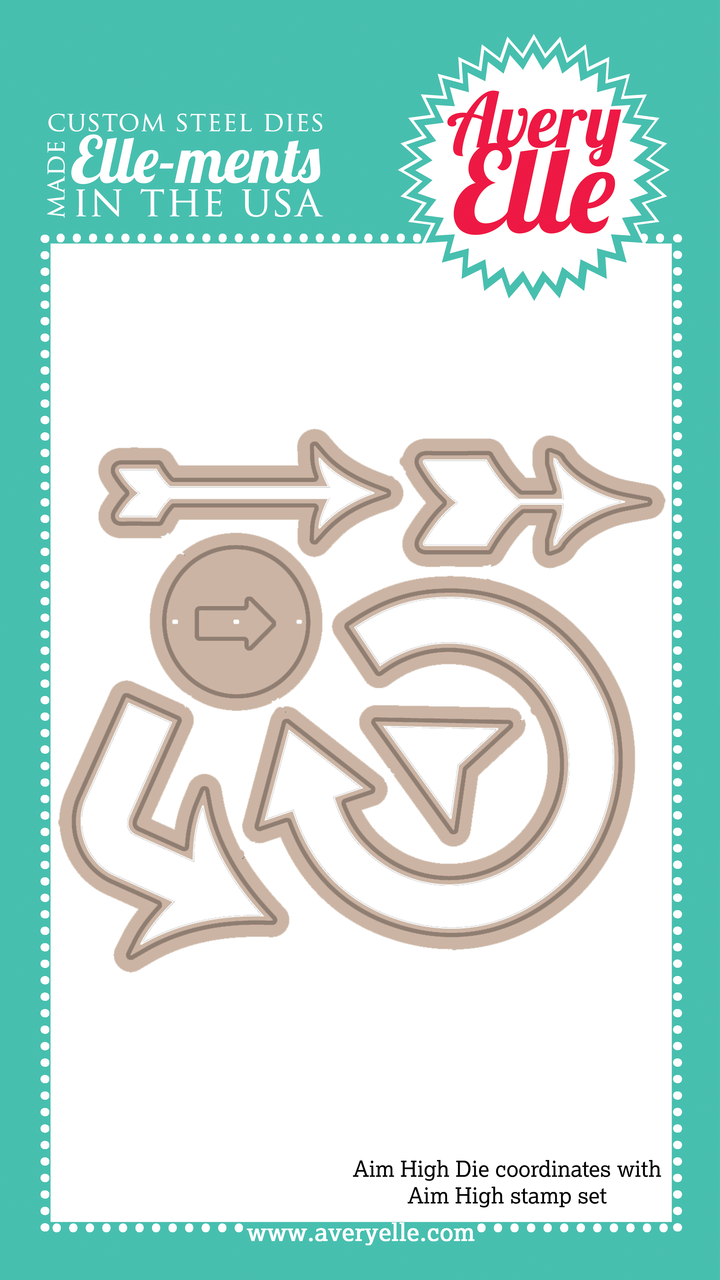 Our Aim High Elle-ments Custom Steel Die are exclusive to Avery Elle.  These premium steel dies coordinate with our Aim High clear photopolymer stamp set and are proudly made in the USA.