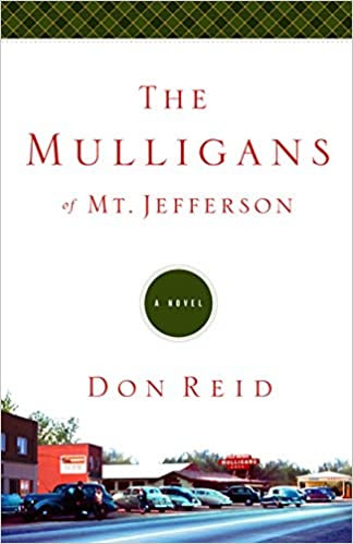 The Mulligans of Mt. Jefferson: A Novel