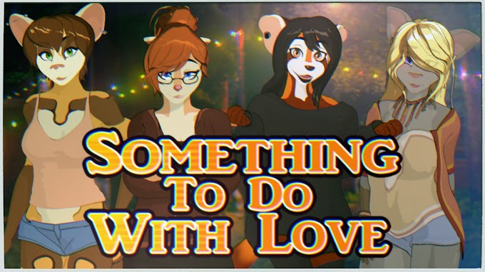 Something To Do With Love [v7] [Kabangeh]
