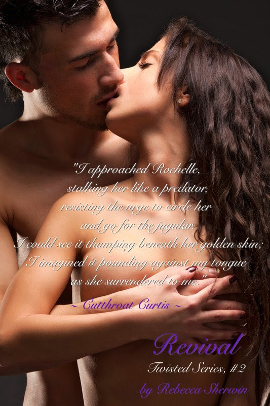 Photo of an intimate couple with a quote by Curtis Mason, lead male character in the erotic romance novel, Revival, by Rebecca Sherwin
