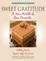Sweet Gratitude: A New World of Desserts