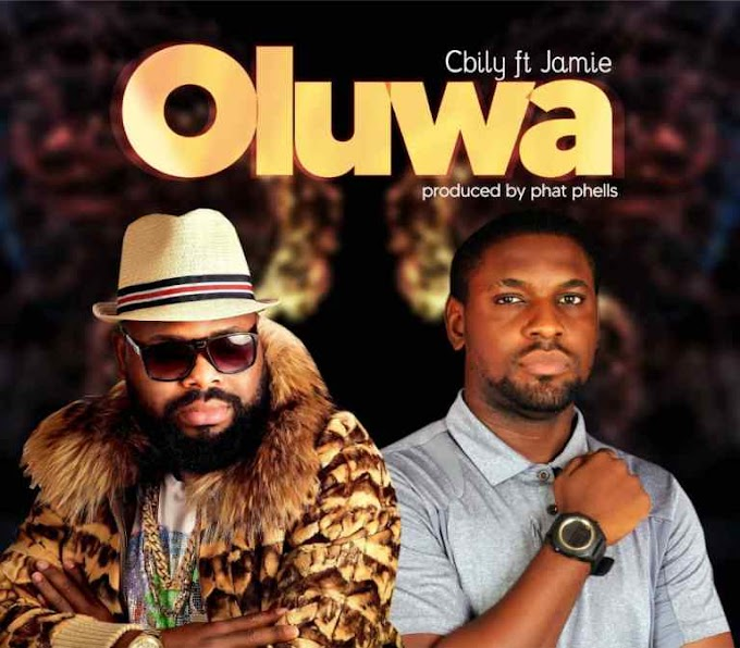"Cbily Release His Much Anticipated Song ""Oluwa"""
