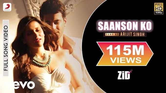 Saanson ko song Full lyrics in English - Arijit Singh Lyrics