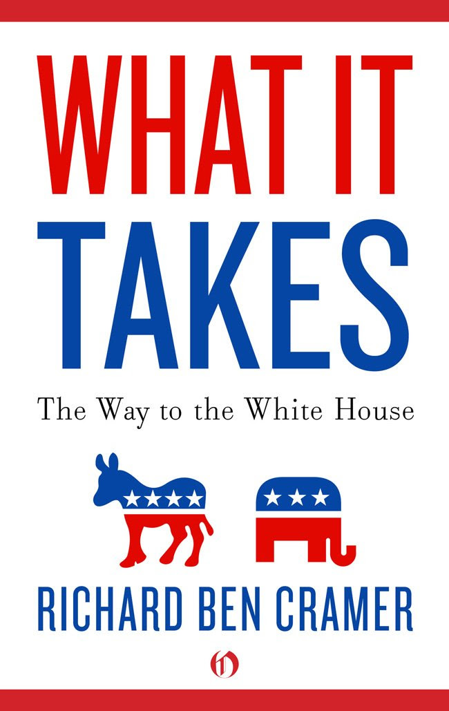 What It Takes: The Way to the White House - Kindle edition by ...