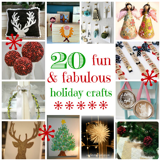 20 Fun & Fabulous Holiday Crafts
