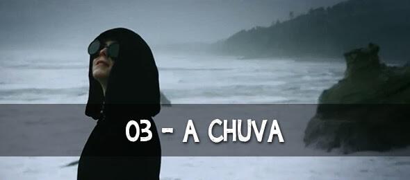 Episódio 03: A Chuva