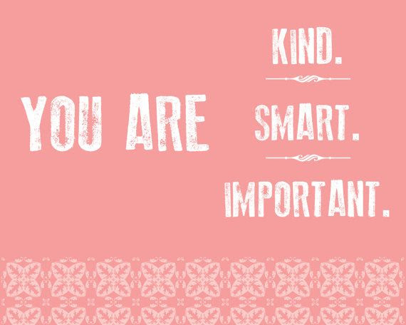 You Are Smart You Are Kind Quote You Is Kind You Is Smart Etsy