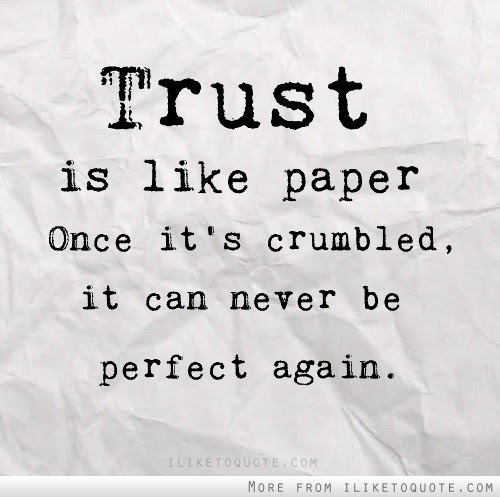 Trust Is Like Crumpled Paper Basically Speaking
