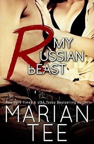 My Russian Beast: Standalone Billionaire Romance by Marian Tee