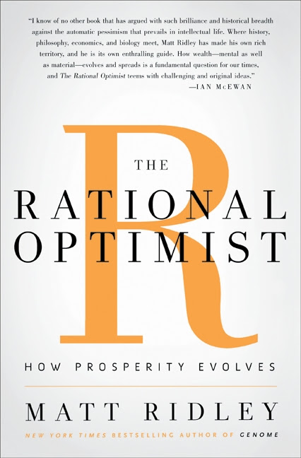 The Rational Optimist:How Prosperity Evolves