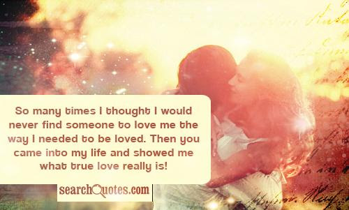 Im Glad Someone Like You Came Into My Life Quotes Quotations