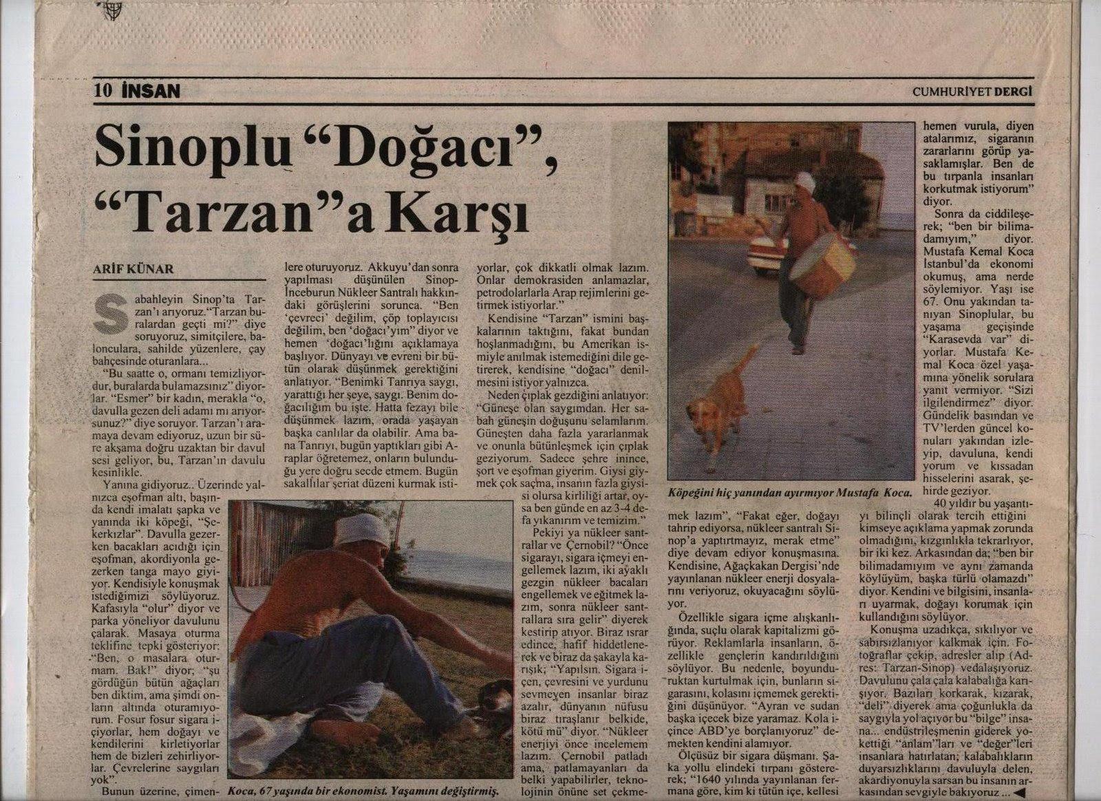 SİNOP TARZANI'NIN ANISINA... Cumhuriyet Dergi - Temmuz 1996
