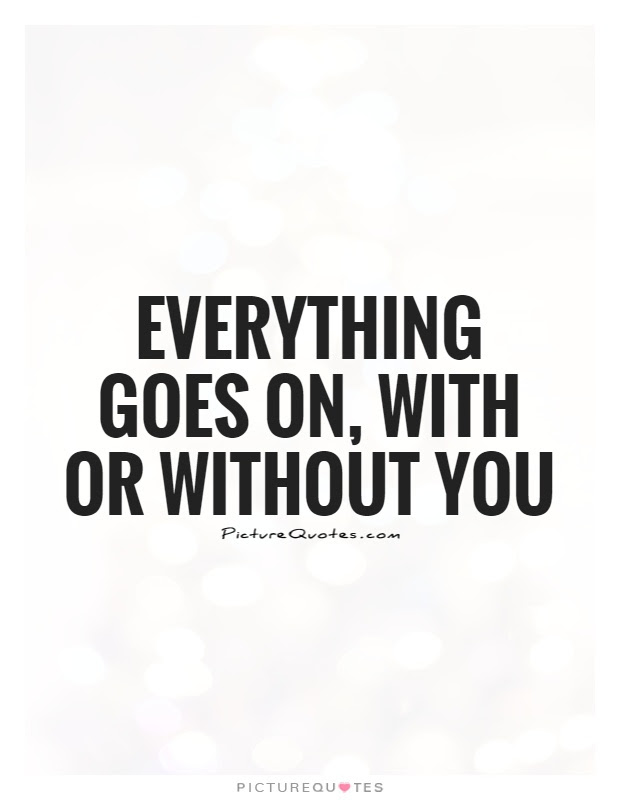 Life Without You Quotes Sayings Life Without You Picture Quotes