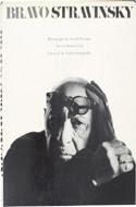 Bravo Stravinsky by Arnold Newman