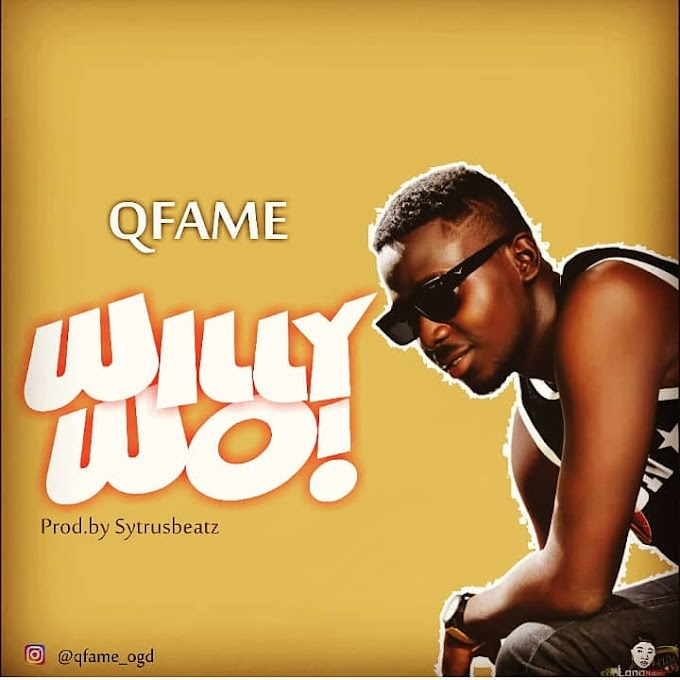 QFame – Willy Wo