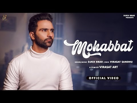 Mohabbat Sukh Brar New Punjabi Song Lyrics