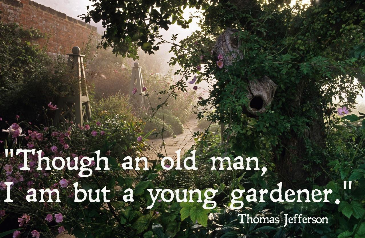 Thomas Jefferson Quotes On Gardening. QuotesGram