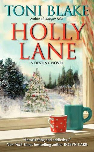Holly Lane (Destiny) by Toni Blake