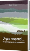 O que respondi - Vol. 3