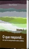 O que respondi - Vol. 3