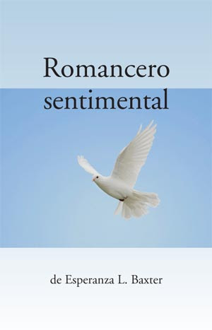 Romancero sentimental de Esperanza L. Baxter (image of dove flying against blue sky)