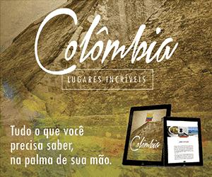 Compre aqui o guia Colômbia - Lugares Incríveis