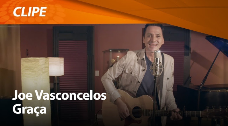 Joe Vasconcelos - Graça (Clipe Gospel)