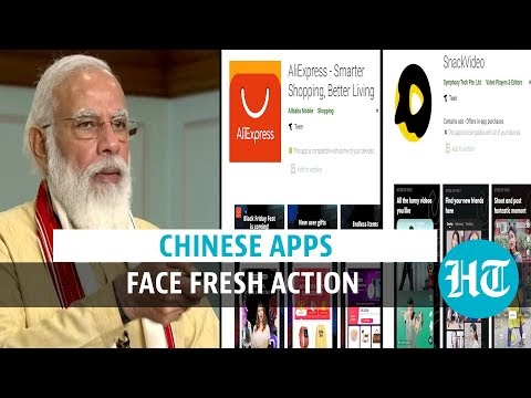 India bans more Chinese apps: AliExpress, SnackVideo, CamCard in list of 43